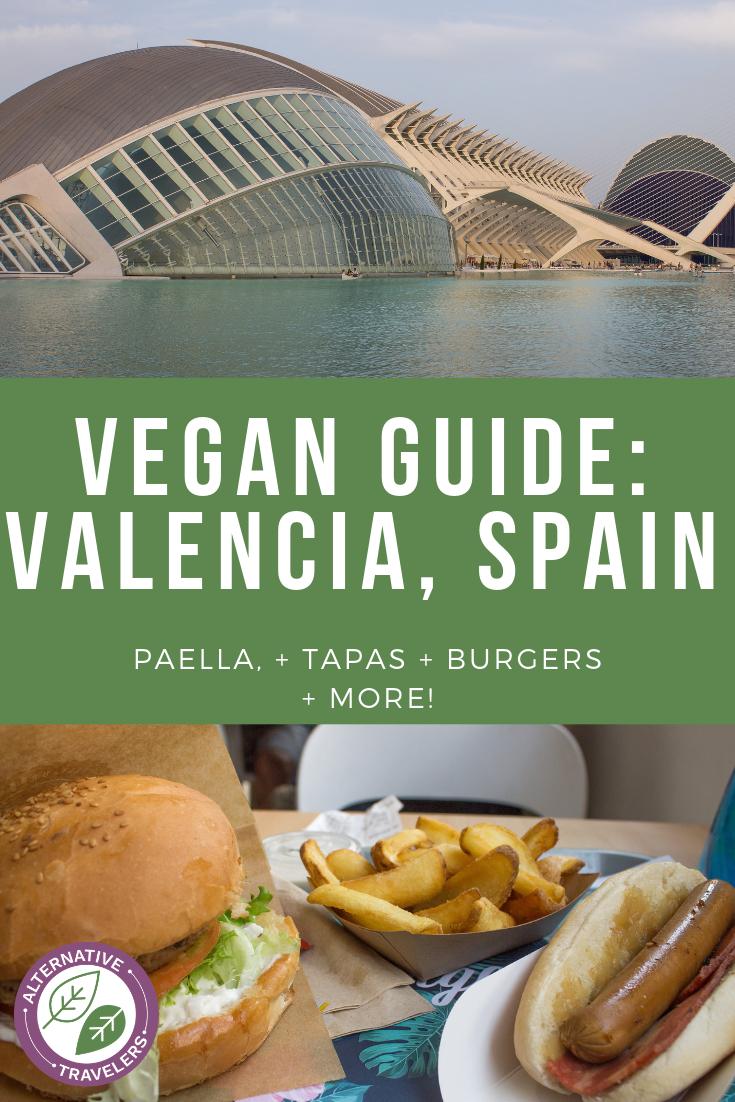 Vegan Valencia guide: vegan paella, vegan tapas, vegan burgers and more! #VeganSpain #VeganValencia #VeganTravel