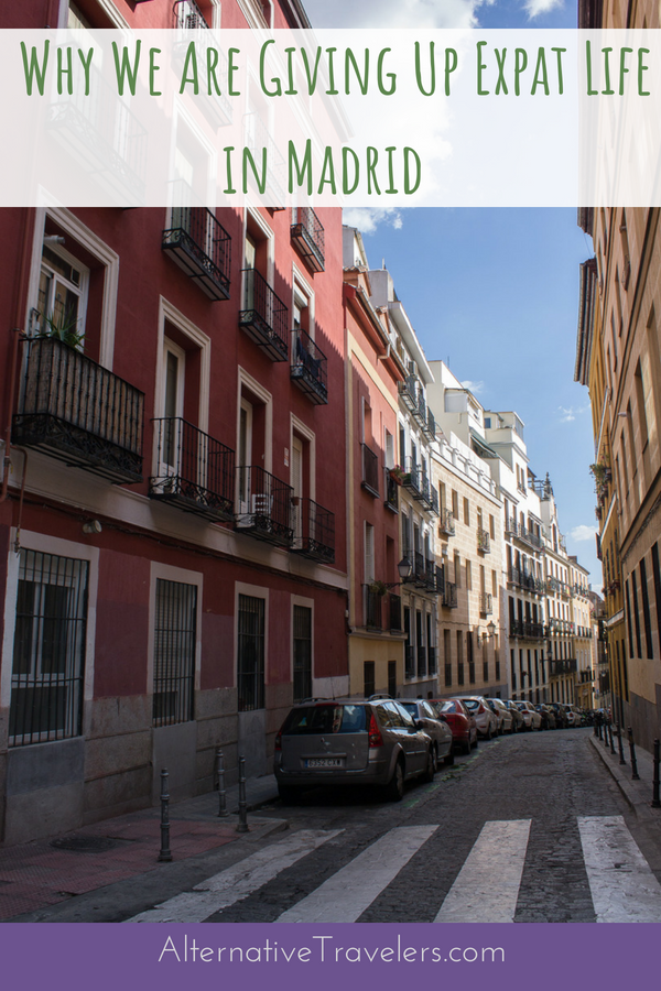 After 2 years living in the wonderful city of Madrid, we have decided to leave our expat life behind. While we loved living in Madrid, there were a few things standing in the way from us fully enjoying our life we had built there. Read on to find out why we are leaving Madrid and where we are headed next! #Expats #ExpatLife #Spain #Madrid