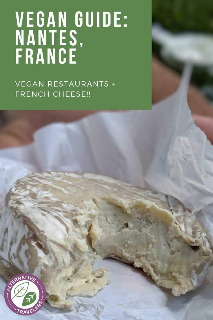 Vegan Travel in France is not only possible but delicious! Read more for the best vegan restaurants in Nantes, France as well as where to get the most important item: vegan French cheese! Vegan France is here!  #VeganTravel #VeganFrance #NantesFrance