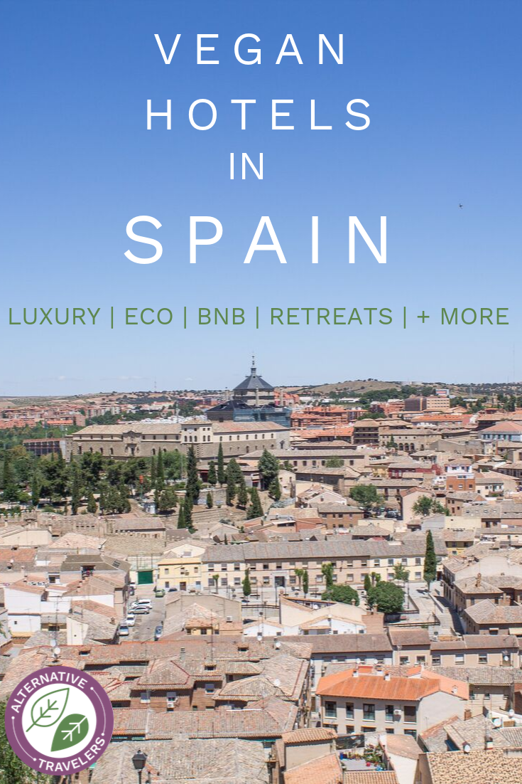 lan your perfect vegan vacation with a relaxing retreat at one of these vegan hotels in Spain. From luxury to rustic, beach to mountainside, we've rounded up the best places to stay in Spain for vegans and vegetarians! #vegantravel #veganSpain #veganeurope #veganhotel