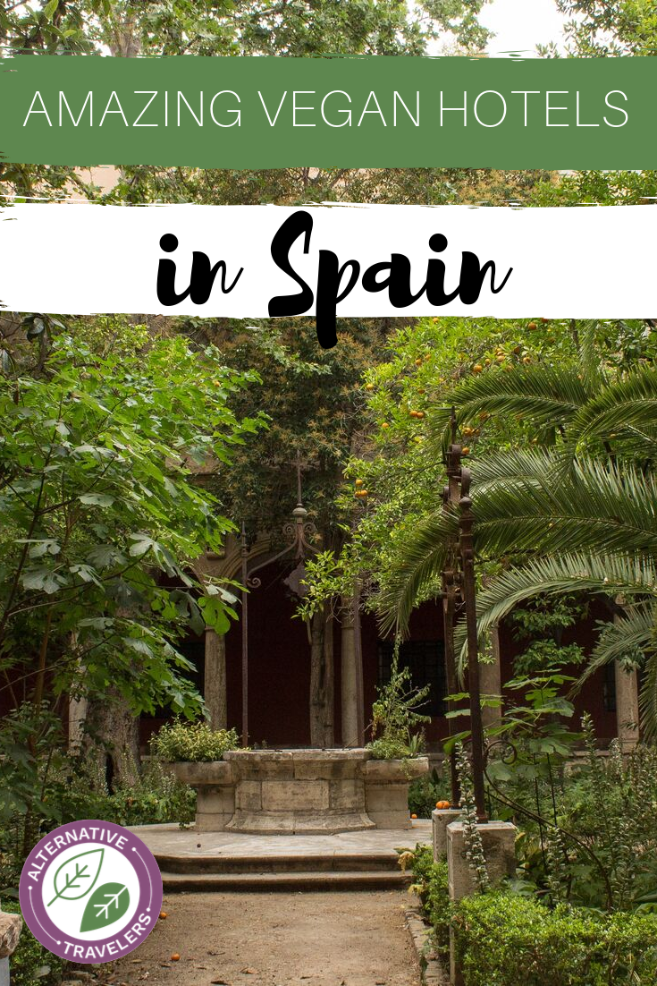 Looking for vegan hotels in Europe? Discover the very best vegan hotels in Spain, including an ecolodge, luxury four star hotel, bnb, mountain retreat, and many more! Vegan travel is better than ever #vegantravel #veganspain #veganhotel #veganaccommodations