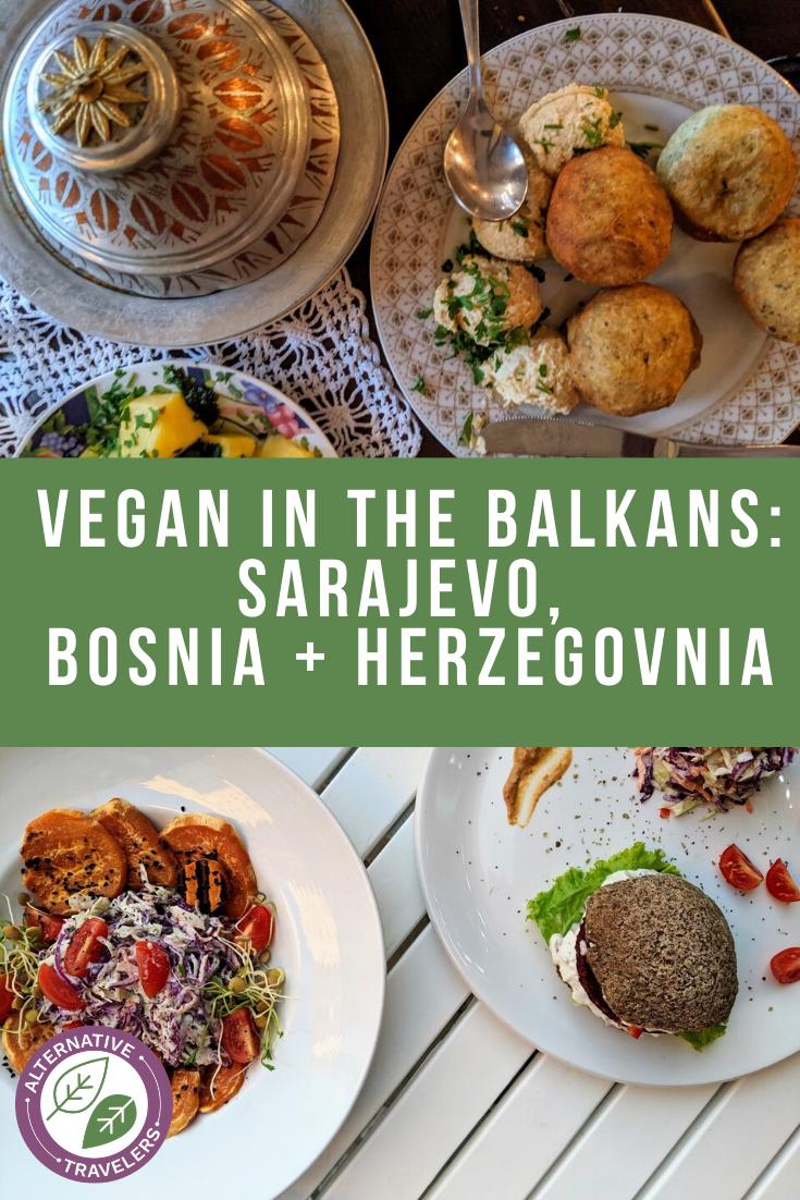 Vegan in the Balkans: A vegan Sarajevo guide for the traveling vegan in Bosnia + Herzegovina! Learn what Bosnian food is vegan, vegan restaurants in Sarajevo, and veg-friendly restaurants for delicious vegan travel!