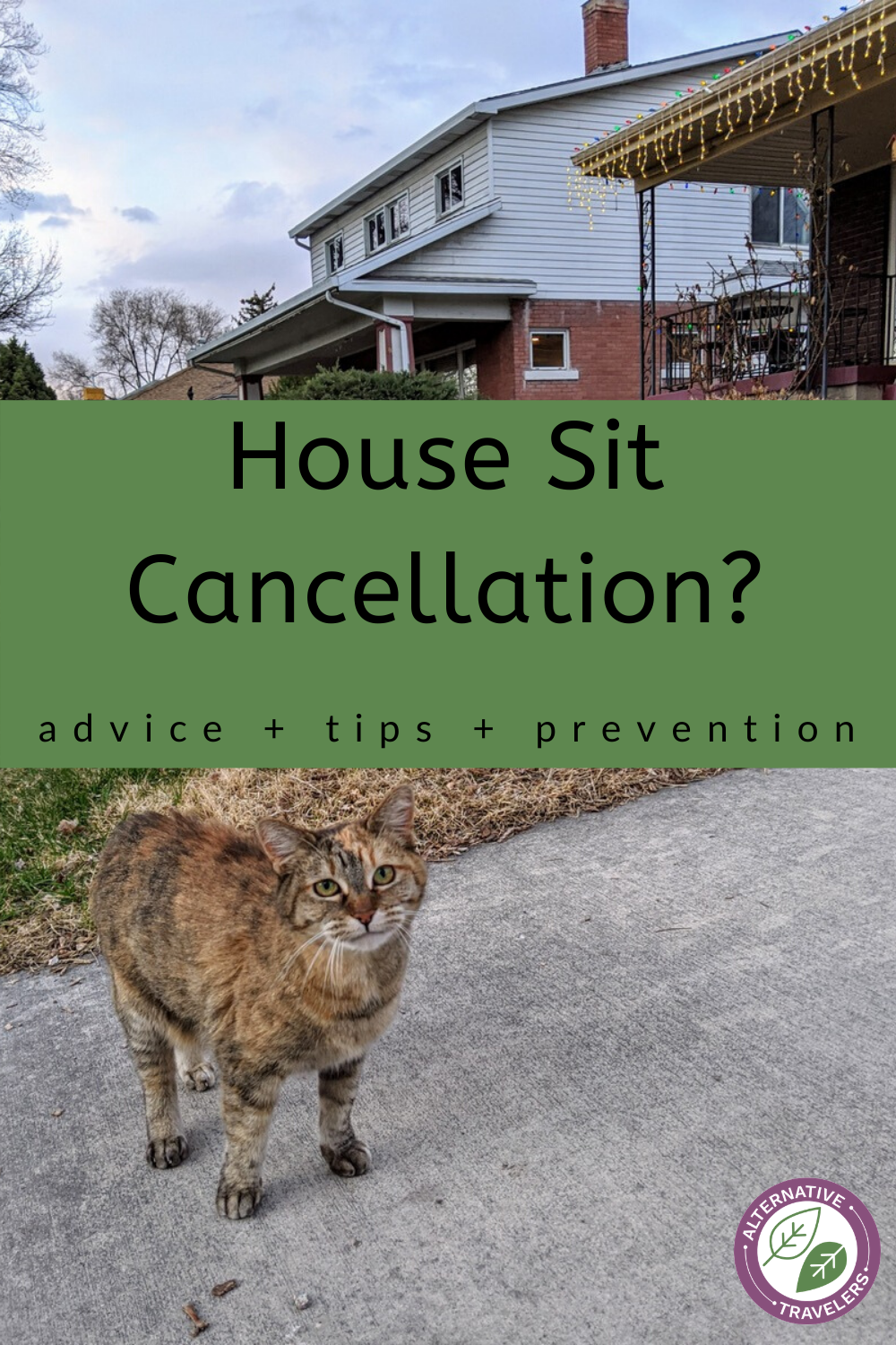 House Sit Cancellation? House sitting tips, advice, and what to do if you find yourself in this situation. #Housesitting